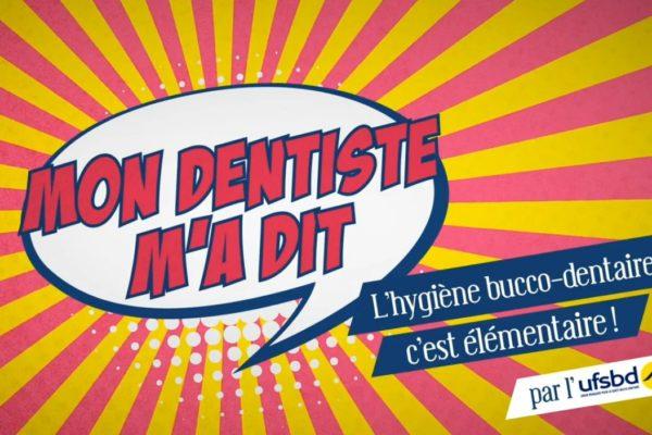 Mon dentiste m'a dit…